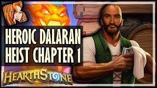 KRIPP vs. HEROIC DALARAN HEIST (Chapter 1) - Rise of Shadows Hearthstone