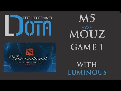 M5 vs mouz - Game 1 (TI2 Group Stages)