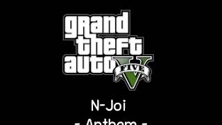[GTA V Soundtrack] N-Joi - Anthem [Non-Stop Pop FM]