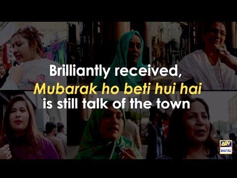 ARY's Mubarak Ho Beti Hui Hai is the talk of the town