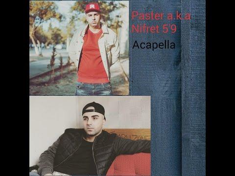PASTER a.k.a NIFRET acapellalari TOP3 (yeni)