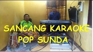 Download SANCANG COVER KARAOKE POP SUNDA