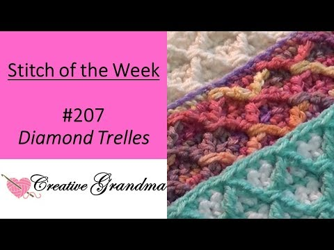 How To Crochet – Diamond Trellis – Stitch Pattern (Stitch Of The Week) Free Instructions!