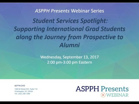 9.13.17 ASPPH Presents Webinar Supporting International Grad Students