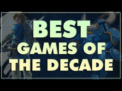 Top 10 BEST Games of the DECADE (2010-2019)