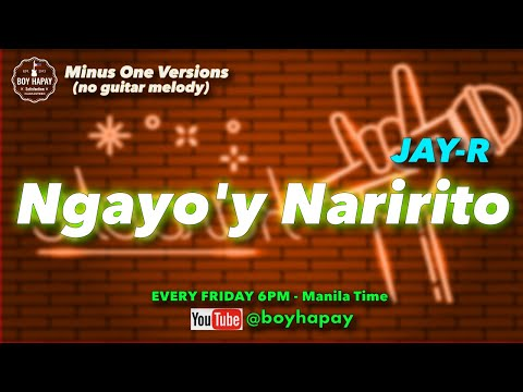 Jay R - Ngayo'y Naririto acoustic minus one cover