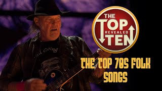 These Are the Best Folk Songs From the 70s | The Top Ten Revealed
