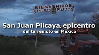 Así transcurren los días en San Juan Pilcaya, epicentro del terremoto en México