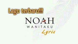 Download Noah Wanitaku Gratis Mp3 Download Lagu Gratis