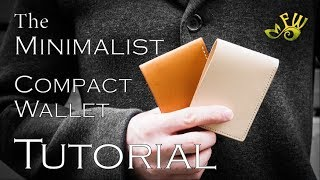 The Minimalist Compact Leather Wallet Tutorial by Fischer Workshops (HD)