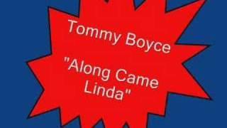 Tommy Boyce.....Along Came Linda