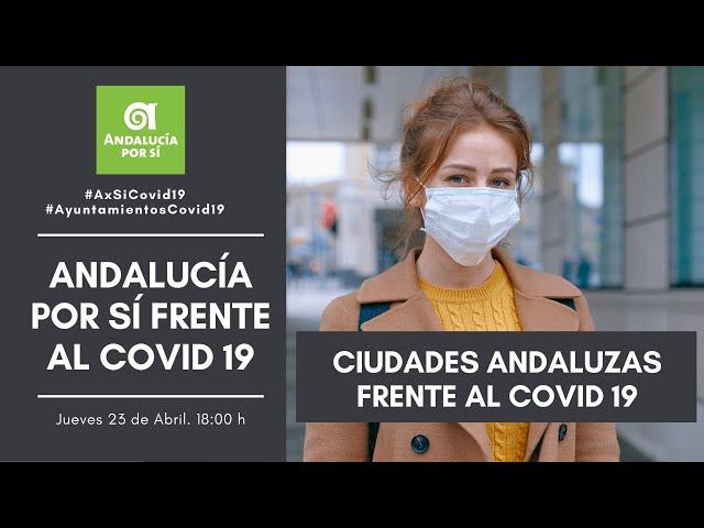 CIUDADES ANDALUZAS FRENTE AL COVID 19