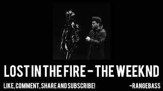 Lost in The Fire - The Weeknd Ft. Gesaffelstein [BASS BOOSTED HD]