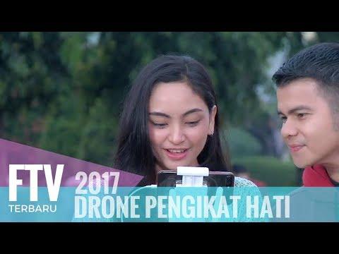 FTV Valerie Tifanka & Handika Pratama   Drone Pengikat Hati