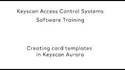 Keyscan Aurora Training - YouTube