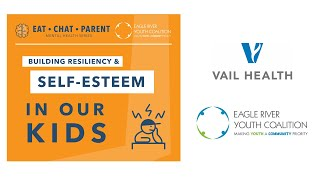 Building Resiliency in our Kids | Sharon Raggio | Vail Health & Eagle River Youth Coalition