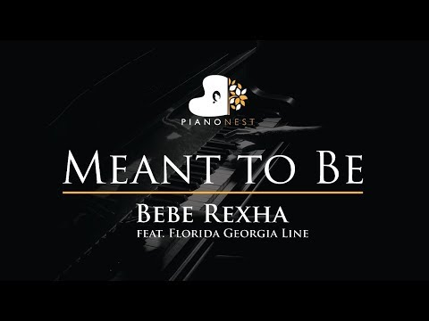 Bebe Rexha - Meant to Be (ft. Florida Georgia Line) - Piano Karaoke / Sing Along / Cover with Lyrics