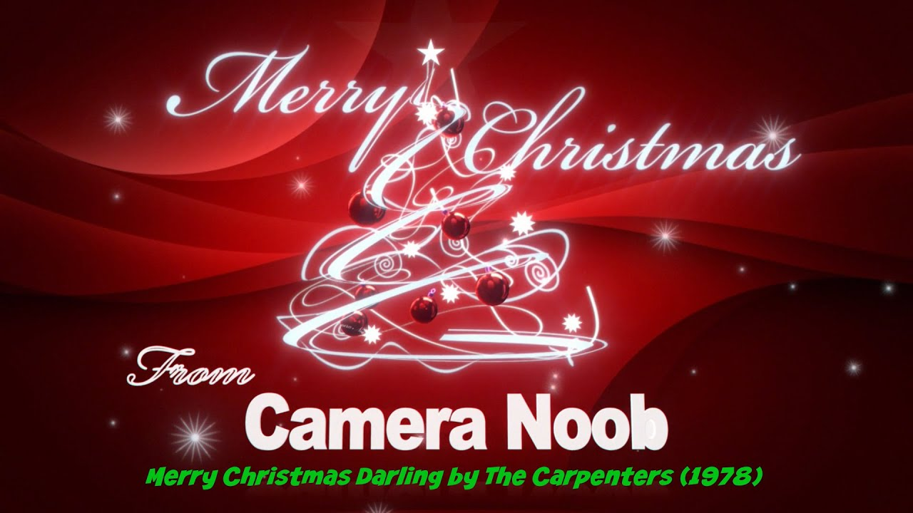 merry christmas darling by the carpenters 1978