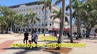 Cuba consejos e impresiones 2018