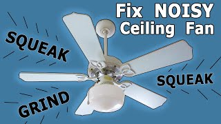 Fix a NOISY CEILING FAN Oil Bearings EASY Step by Step How to install squeaking grinding wire light