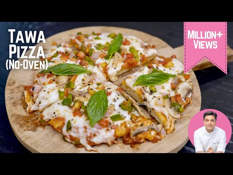 Tawa Pizza Recipe तवा पिज्जा रेसिपी   Pizza at home without oven without yeast   Kunal Kapur Recipes