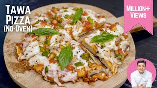 Tawa Pizza Recipe तव पजज रसप  Pizza at home without oven without yeast  Kunal Kapur Recipes