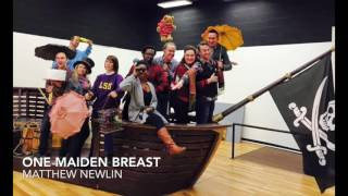 Oh, is there not one maiden breast - Pirates of Penzance - Matthew Newlin