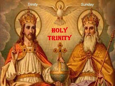 THE MOST HOLY TRINITY - Trinity Sunday