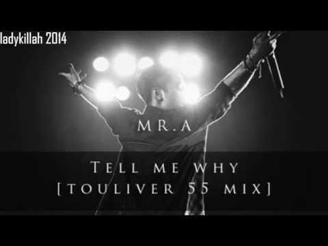 TELL ME WHY (55 REMIX) | MR.A