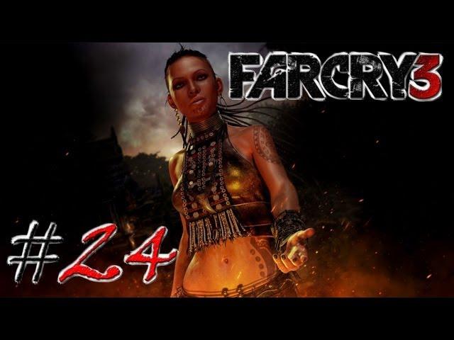 Смотреть прохождение игры Far Cry 3. Серия 24 - Сила Цитры.