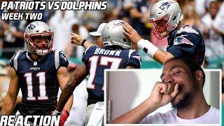 Patriots Vs Dolphins (WK2)  Reaction