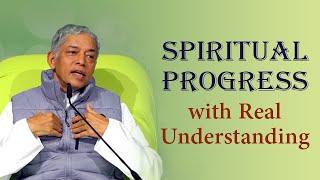 Spiritueller Fortschritt durch Wahres Verstehen