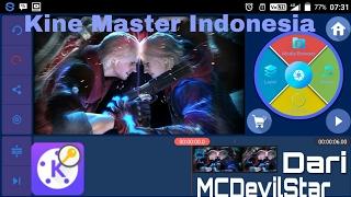 Kine Master Baru +mod Bahasa Indonesia Dan Walaupun Data Hidup Wasih Jalan Vidio Layer