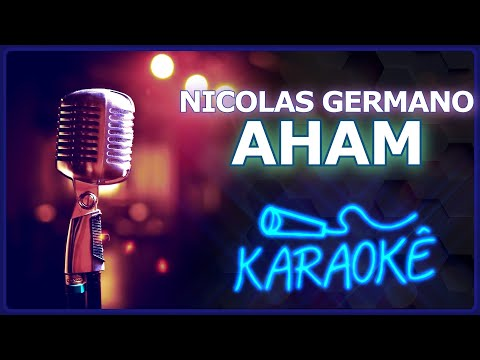 🎤 KARAOKÊ - Aham - Nicolas Germano