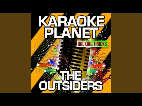 The Outsiders (Karaoke Version With Background Vocals) (Originally Performed By Eric Church)