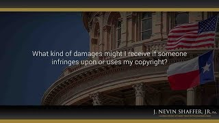 What kind of damages might I receive if someone infringes upon or uses my copyright? thumbnail