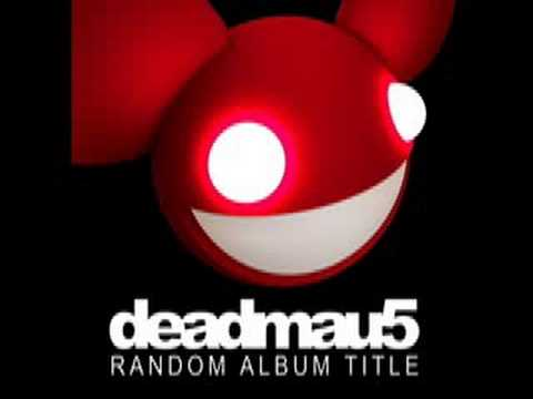 deadmau5 - Sometimes Things Get, Whatever (HQ)