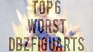 TOP 6 WORST DRAGON BALL Z FIGUARTS FIGURES!