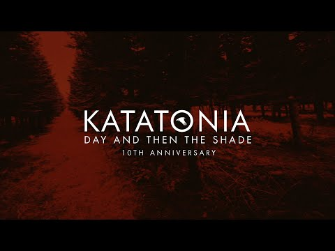 preview Katatonia - Day & Then The Shadeo from youtube