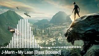 J-Marin - My Lean [Bass Boosted]