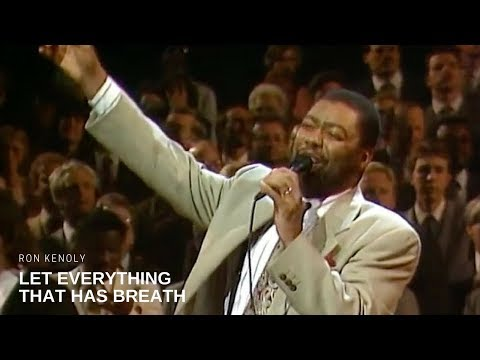 Ron Kenoly - Let Everything That Has Breath (Live)