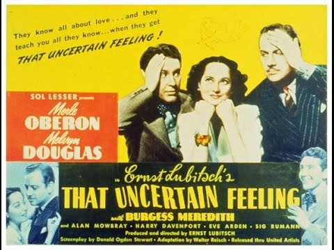 That Uncertain Feeling (1941)   Ernst Lubitsch
