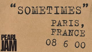 """Sometimes"" (Audio) - Live In Paris, France (6/8/2000) - Pearl Jam Bootleg Trivia"