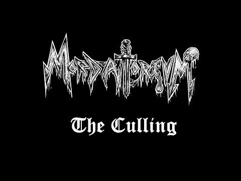 "Mordatorium ""The Culling"" [OFFICIAL]"