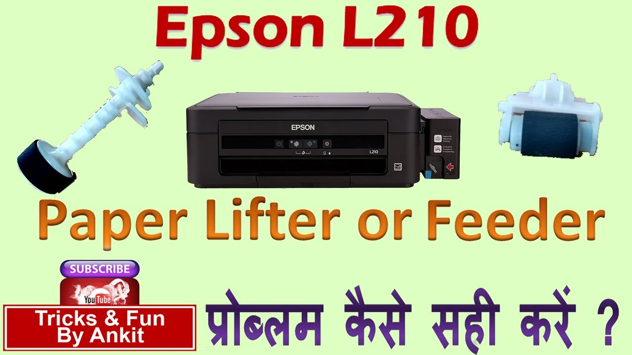 How to fix Paper Pickup problem in Epson L210 Printer  (2018)