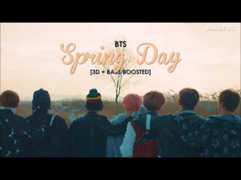 [3D+BASS BOOSTED] BTS (방탄소년단) - SPRING DAY (봄날) | bumble.bts