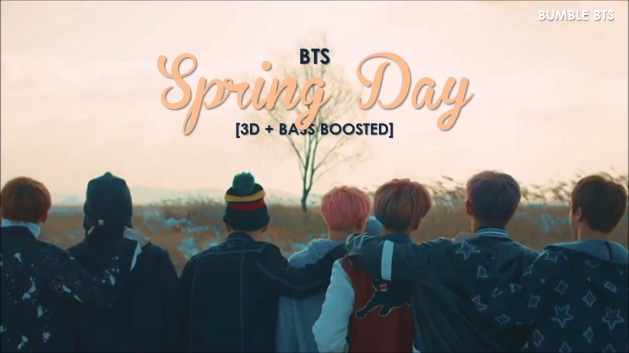3d Bass Boosted Bts 방탄소년단 Spring Day 봄날 Bumble