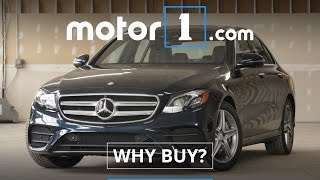 Why Buy? | 2017 Mercedes Benz E300 Review