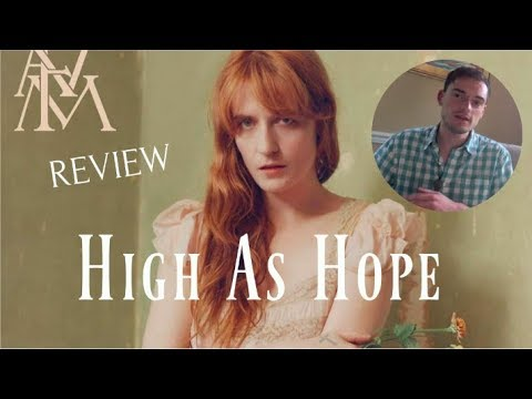 Florence + The Machine - High As Hope (Album Review)