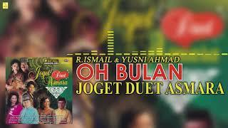 R. Ismail & Yusni Hamid - Oh Bulan (Official Audio)